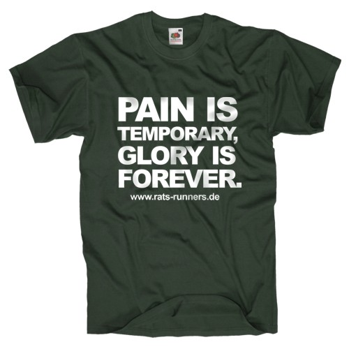 Rats-Runners Fan Kollektion Shirt Pain is Temporary
