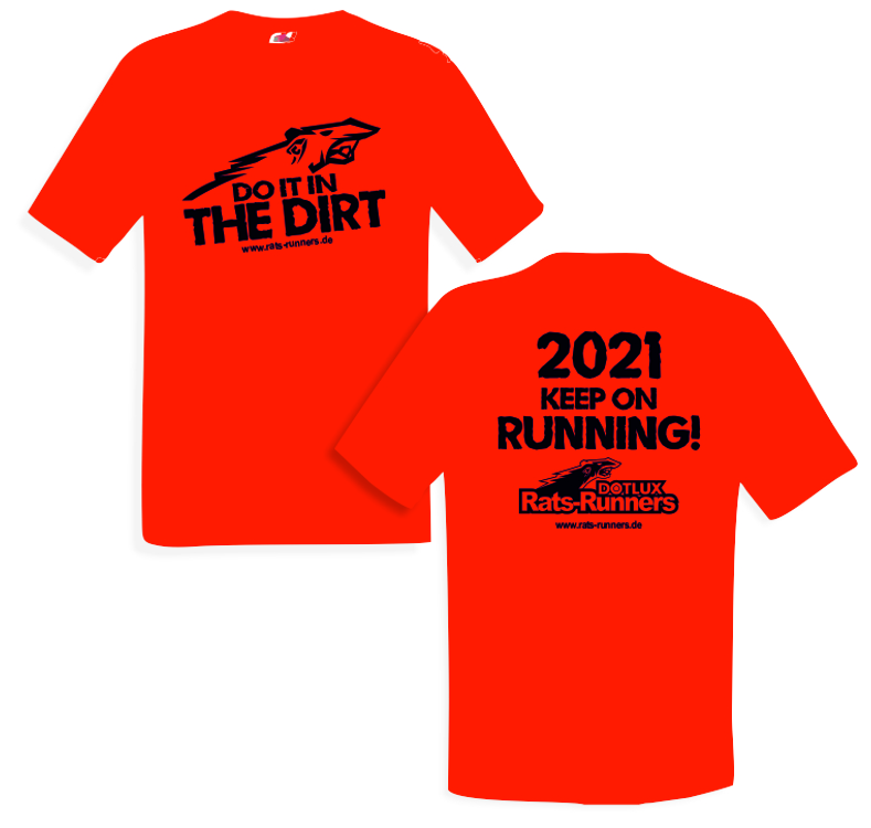 Das Serienshirt der Rats-Runners 2021 - Do it in the dirt!